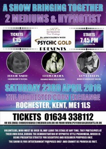 2 Mediums and Hypnotist at the Corn Exchange Rochester 23rd April 2016 7.45pm